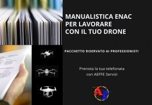 554414. OTTIENI LA MANUALISTICA ENAC NECESSARIA PER LAVORARE IN REGOLA CON IL DRONE