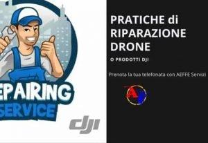 553008. SUPPORTO APERTURE PRATICHE RIPARAZIONI DJI: (Non solo drone)