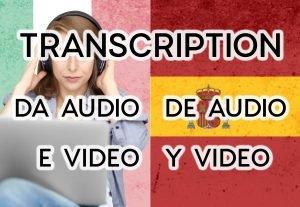4937Trascrizione audio o video a testo – italiano e spagnolo – 1h